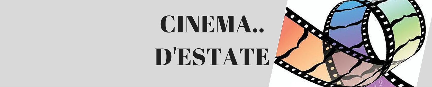 RASSEGNA CINEMATOGRAFICA ESTATE 2016